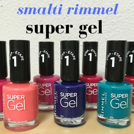 smalti rimmel super gel preview